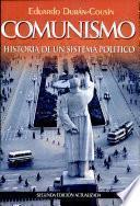 Comunismo Historia de Un Sistema Politico