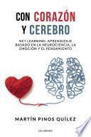 Con corazón y cerebro