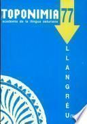 Conceyu de Llangréu. Parroquies de Ciañu y La Nueva