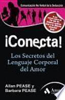 ¡Conecta! : los secretos del lenguaje corporal en el amor