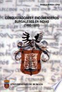 Conquistadores y encomenderos burgaleses en Indias, 1492-1600