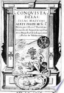 Conqvista De Las Islas Malvcas Alrey Felipe III. N[ostr]o S[ign]or