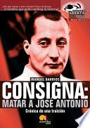 Consigna: Matar a Jose Antonio