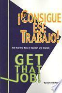 Consigue Ese Trabajo!/ Get That Job!