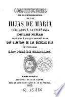 Constituciones de la Congregacion de las Hijas de Maria dedicadas á la enseñanza de las niñas