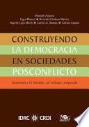 Construyendo la Democracia en Sociedades Posconflicto