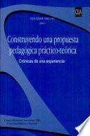 Construyendo una propuesta pedagógica práctico-teórica