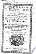 Consultas morales y exposicion de las proposiciones condenadas por nuestros muy santos padres Inocencio XI y Alexandro VII