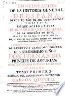 Continuacion de la historia general de España : desde el año de mil quinientos y diez y seis en que acabó la suya el R. Padre Juan de Mariana ..., hasta el de mil y setecientos