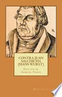 Contra Juan Salchicha (Hans Wurst)
