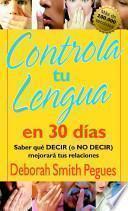 Controla tu lengua en treinta días