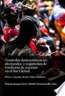 Controles Democráticos No Electorales Y Regímenes de Rendición de Cuentas en El Sur Global