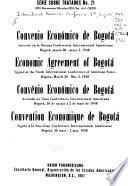 Convenio económico de Bogotá, suscrito en la Novena Conferencia Internacional Americana, Bogotá, marzo 30-mayo 2, 1948
