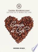 Corazón de Café. Lectura de la borra de café