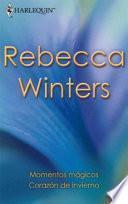 Corazón de invierno - Momentos mágicos