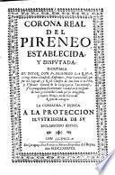 Corona Real del Pireneo establecida y disputada