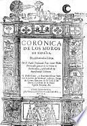 Coronica de los Moros de Espana, en ocho libros