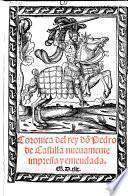 Coronica del rey don Pedro de Castilla nuevamente impressa y emendada