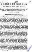Correo de Gerona del Martes 28 de Junio de 1808. En que se dá puntual noticia de la expedicion del Exército Frances contra dicha ciudad, y del resultado que tuvo