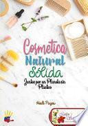 Cosmetica Natural Solida