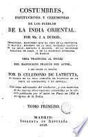 Costumbres, instituciones y ceremonias de los pueblos de la india oriental, 1