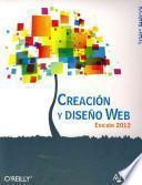 Creacion y diseno Web 2012 / Creating a Website: The Missing Manual