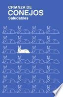 Crianza de Conejos Saludables