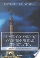 Crimen organizado y gobernalidad democrática