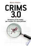 Crims 3.0: demostra el teu enginy per resoldre 25 casos policials