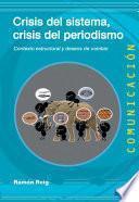 Crisis del sistema, crisis del periodismo