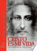 Cristo es mi vida