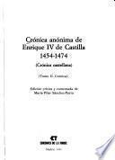 Crónica anónima de Enrique IV de Castilla, 1454-1474: Crónica