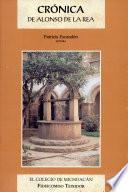 Crónica de la orden de N. Seráfico P.S. Francisco, provincia de S. Pedro y S. Pablo de Mechoacán en la Nueva España