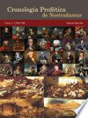 Cronología Profética de Nostradamus. Tomo 3 - 1700/1799