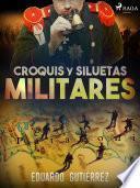 Croquis y siluetas militares