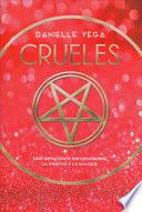 Crueles / The Merciless