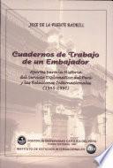 Cuadernos de trabajo de un embajador en el campo de las relaciones internacionales y la diplomacia