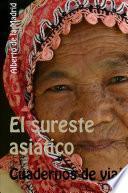 Cuadernos de viaje. El sureste asiático