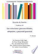 Cuadernos Teóricos Bolonia. Derecho de familia. Cuaderno III. Las relaciones paternofiliales, adopción y potestad parental.