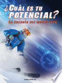 ¿Cuál es tu potencial? La energía del movimiento