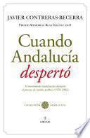 Cuando Andalucía despertó