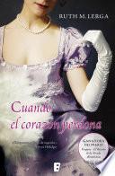 Cuando el corazón perdona (Premio Vergara - El Rincón de la Novela Romántica 2011)