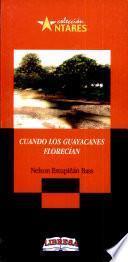 CUANDO LOS GUAYACANES FLORECIAN 2a.ed.