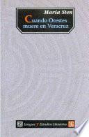 Cuando Orestes muere en Veracruz