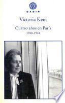Cuatro años en París, 1940-1944