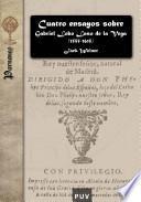 Cuatro ensayos sobre Gabriel Lobo Laso de la Vega (1555-1615)