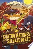 Cuatro ratones en el salvaje oeste