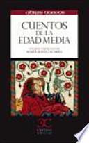 Cuentos de la Edad Media .