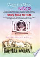 Cuentos de miedo para niños Scary tales for kids
