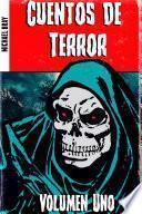 Cuentos de Terror. Volumen Uno